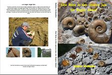 Neues Fossilienbuch -Eine Reise in den unteren Jura der Region Altdorf 21x29,7cm