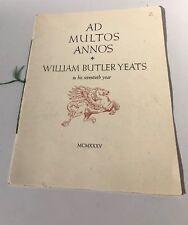 Ad Multos Annos William Butler Years Limited Edition 500 Joyce Mayhew 1935