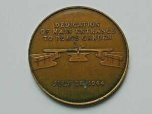 PEACE GARDEN Pledge Medal July 26 1964 North Dakota USA & Manitoba CANADA Border