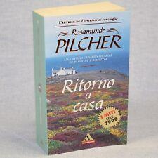 Rosamunde Pilcher RITORNO A CASA ed. I Miti Mondadori 1999 cop.morbida