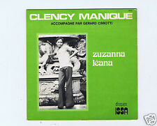 45 RPM SP CLENCY MANIQUE ZUZANNA / LEANA