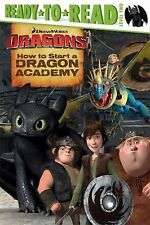 How to Start a Dragon Academy (How to Train Your Dragon TV)-ExLibrary