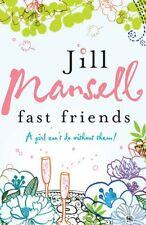 Fast Friends,Jill Mansell- 9780755332496