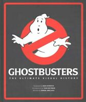 Ghostbusters The Ultimate Visual History by Daniel Wallace 9781783299669