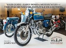 The David Silver Honda Collection: Guide to Early Honda Motorcycles by Leiston Press (Paperback, 2017)