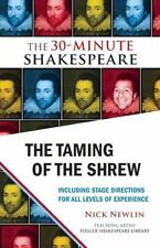 The Taming of the Shrew : The 30-Minute Shakespeare by William Shakespeare.