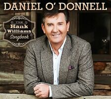 The Hank Williams Songbook ~ Daniel O'Donnell * New Sealed CD * Country Hits *