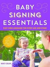 Baby Signing Essentials: Easy Sign Language for Every Age and Stage