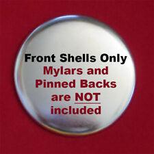 2.25″ Tecre Button Parts Front Shells Only 2-1/4 Inch 100 Pcs