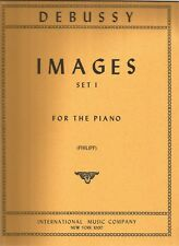 Debussy : Images Set I for the piano (Philipp, ed.)[International Music Co. ]