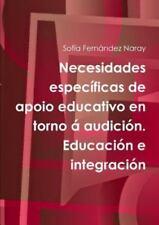 Necesidades Específicas de Apoio Educativo en Torno Á AudicióN. Educación e...