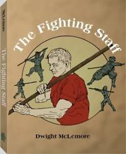Fighting Staff by Dwight C. McLemore (2009, Paperback), brand new