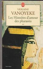 Violaine Vanoyeke - Les Histoires d'amour des pharaons Tome 2  .