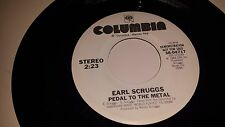 "EARL SCRUGGS Pedal To The Metal COLUMBIA 04616 PROMO 45 VINYL 7"" RECORD"