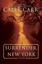 Surrender, New York: A Novel by Carr, Caleb