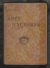 Ames d' automne /Jean Lorrain. Edition Originale Fasquelle 1898. Ill. Heidbrinck