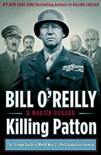 Killing Patton : The Strange Death of World War II's Most Audacious General by …