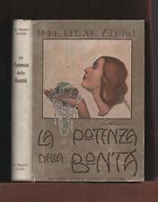 Ed.HOEPLI+A.Vertua Gentile LA POTENZA DELLA BONTA'.-Illustrata.I.Pirovano-MI1926