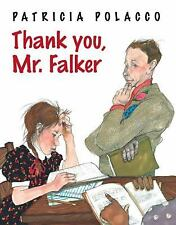 Thank You, Mr. Falker by Patricia Polacco (2012, Hardcover)