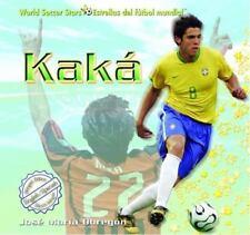 Kaka (World Soccer Stars / Estrellas Del Futbol Mundial) (Spanish-ExLibrary