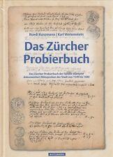 LANZ Ruedi Kunzmann Karl Weisenstein Das Zürcher Probierbuch ~F1