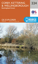 Corby , Kettering and Wellingborough Explorer Map 224 - OS - Ordnance Survey