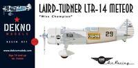 "Laird Turner LTR-14 ""Miss Champion"" - DEKNO models - 1/72 - resin kit"