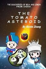 The Discoveries of Bola and Lemon from China Ser.: The Tomato Asteroid by...