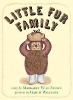 Little Fur Family, Hardcover by Brown, Margaret Wise; Williams, Garth (ILT), ...