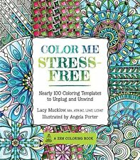 Race Point Color Me Stress-Free Adult Coloring Book, 100Pics Lacy Mucklow 208Pgs