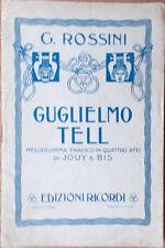 1930s libretto teatro GUGLIELMO TELL Gioachino Rossini di Youy e Bis.-G.Ricordi