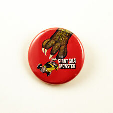The Giant Gila Monster - 1 1/4 inch pinback button classic horror sci-fi MST3K