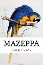 Mazeppa by Lord Lord Byron (2015, Paperback)