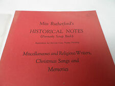Miss Rutherford's Historical Notes (Formerly Scrap Book) Miscellaneous and .....