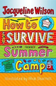 How Alla Survive Estate Camp Da Jacqueline Wilson, Nuovo Libro, Gratuito