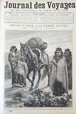 JOURNAL DES VOYAGES N° 787 de 1892  PATAGONIE TERRE DE FEU / GRANDE CHARTREUSE