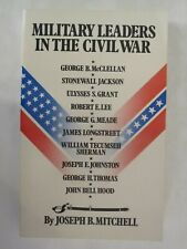 Military Leaders in the Civil War