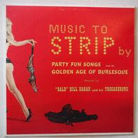 "BALD BILL HAGAN – MUSIC TO STRIP BY – CHEESECAKE – 12"" VINYL SOMERSET MONO 16800"