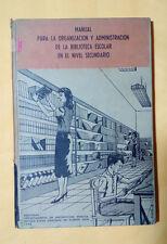 Manual para organizacion y administracion de la biblioteca - Carmen Gerena -1962