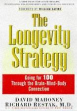 The Longevity Strategy: How to Live to 100 Using the Brain-Body Connection, Rest