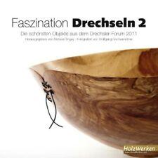 Faszination Drechseln 2 Michael Tingey
