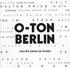 O-TONE Berlin - 2 CD-Cold War in the ether