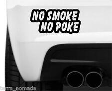 No Smoke No Poke Sticker TDI Diesel Dirty Truck 4x4 off road Car Van Funny