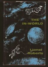 RARE SCIENCE FICTION - The In-World (1968) Lionel Roberts - ARCADIA HOUSE - NICE