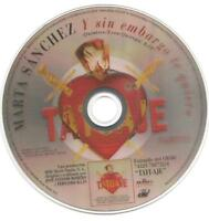 MARTA SANCHEZ - Y SIN EMBARGO TE QUIERO CD SINGLE NO COVER SPAIN PROMO 1999