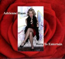 Adrienne Haan - Born to Entertain CD