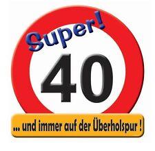 Riesenschild zum 40. Geburtstag Geschenk Party Deko Geburtstagsgeschenk