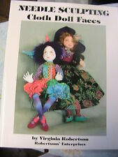"""NEEDLE SCULPTING CLOTH DOLL FACES & 16"""" doll pattern~Virginia Robertson 2004"""