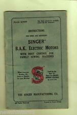 #D103. BOOKLET -  SINGER SEWING MACHINE B.A.K. ELECTRIC MOTORS, FOOT  CONTROL