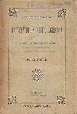 LA VITA DI GN. GIULIO AGRICOLA di  Cornelio Tacito - 1898 Sansoni testo latino